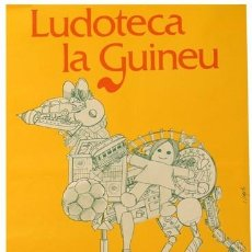 Carteles: LUDOTECA LA GUINEU. CA.1982. VIRGILI. 32 X 43 CM. BARCELONA. Lote 35929959