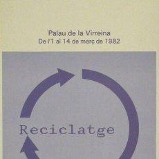 Carteles: CARTEL RECICLATGE.1982. 42 X 63 CM.. Lote 35979336