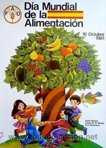 Cartel Dia Mundial De La Alimentacion 1981 67 Kaufen Andere Alte Plakate In Todocoleccion 36096007