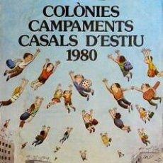 Carteles: CARTEL COLÒNIES CAMPAMENTS....ESTIU 1980.CESC.70X100CM.. Lote 36096880