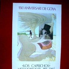Carteles: DALÍ - LOS CAPRICHOS - HOMENAJE A GOYA - CADAQUES - 1978. Lote 36405796