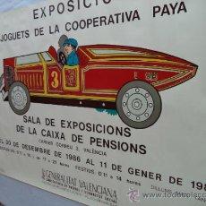 Carteles: CARTEL EXPOSICION DE JUGUETES DE LA COOPERATIVA PAYA. Lote 37180499