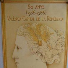 Carteles: 59 ANYS.VALENCIA CAPITAL DE LA REPUBLICA. Lote 37180947