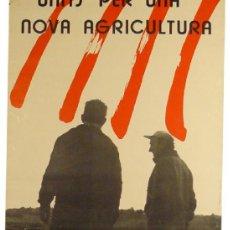 Carteles: CARTEL UNITS PER UNA NOVA AGRICULTURA. Lote 37200590