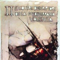 Carteles: CARTEL ENCUENTRO DE ESCRITORES DE VALENCIA. AUTOR: CASTEJÓN, 1984. 50X70CM APROX. . Lote 117804810