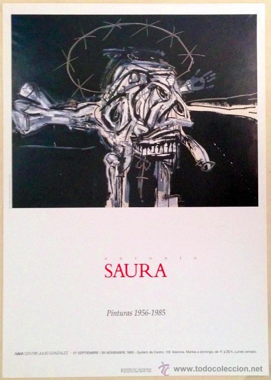 CARTEL DE LA EXPOSICIÓN ANTONIO SAURA EN EL IVAM DE 1989, 48X68 CM. (Coleccionismo - Carteles Gran Formato - Carteles Varios)