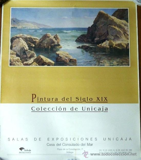 CARTEL ANUNCIADOR PINTURA DEL SIGLO XIX. COLECCION UNICAJA. (Coleccionismo - Carteles Gran Formato - Carteles Varios)