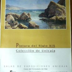 Carteles: CARTEL ANUNCIADOR PINTURA DEL SIGLO XIX. COLECCION UNICAJA.. Lote 38058039