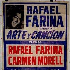 Carteles: ANTIGUO CARTEL ARTE Y CANCION DE LOS ARTISTAS RAFAEL FARINA Y CARMEN MORELL, CANCION ESPAÑOLA Y FLAM. Lote 38235416
