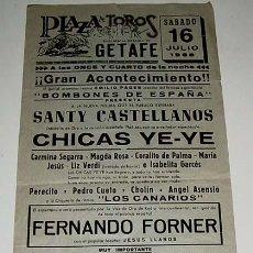 Carteles: ANTIGUO CARTEL - CANCION ESPAÑOLA Y FLAMENCO - AÑOS 60 - PLAZA DE TOROS DE GETAFE - SANTY CASTELL. Lote 38235419