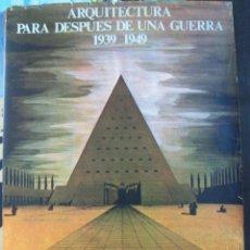 Carteles: CARTEL EXPO 1977 ARQUITECTURA PARA DESPUÉS GUERRA 1939-1949. 70 X 49,5 CM. MUSEO ARTE CONTEMPORANEO. Lote 40336826