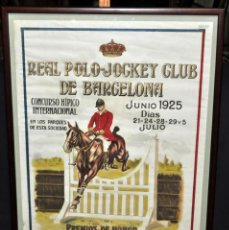 Carteles: CARTEL ORIGINAL DEL REAL POLO JOCKEY CLUB DE BARCELONA. 1925. GRAN FORMATO. HIPICA. CABALLO. Lote 40636344