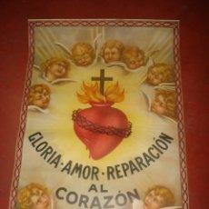 Carteles: ANTIGUO CARTEL LITOGRAFIADO GLORIA AMOR REPARACIÓN *AL CORAZÓN DE JESUS * AÑO 1930-40S. Lote 41034409