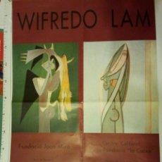 Carteles: EXPOSICIÓ WIFREDO LAM - 21 MARÇ 1993 A LA FUNDACIO JOAN MIRO I CENTRE CULTURAL FUNDACIO LA CAIXA. Lote 41506598