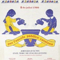 Carteles: CARTEL PER L'ESCOLA PUBLICA CATALANA. Lote 41561980
