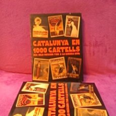Carteles: CATALUNYA EN 1000 CARTELLS, JORDI CARULLA 1994. Lote 42181361