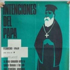Carteles: CARTEL RELIGIOSO. INTENCIONES DEL PAPA. FEBRERO 1969.. Lote 42289543