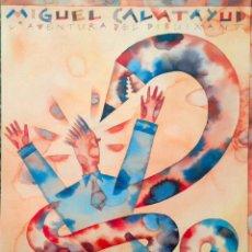 Carteles: CARTEL L'AVENTURA DEL DIBUIXANT, MIGUEL CALATAYUD. 50X70 CM APROX. 1995. Lote 42454736