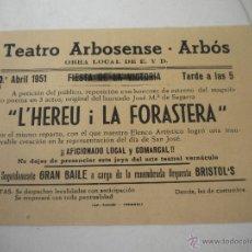 Carteles: CARTEL DEL TEATRO DEL ARBOS DEL PENEDES 8-4-51.. Lote 43789082