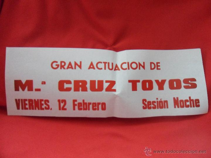 MARY CRUZ TOYOS. CARTEL ANUNCIADOR DE UNA ACTUACION. (Coleccionismo - Carteles Gran Formato - Carteles Varios)