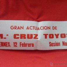 Carteles: MARY CRUZ TOYOS. CARTEL ANUNCIADOR DE UNA ACTUACION.. Lote 44067073
