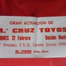 Carteles: MARY CRUZ TOYOS. CARTEL ANUNCIADOR DE UNA ACTUACION. IERNES 12 DE FEBRERO. AÑOS 80.. Lote 44067093