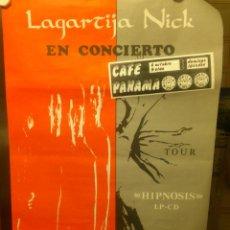 Carteles: LAGARTIJA NICK CARTEL CONCIERTO JIRA 1991 PRESENTACION DEL DISCO HIPNOSIS. Lote 53741522