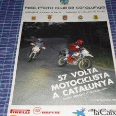Carteles: CARTEL REAL MOTO CLUB DE CATALUNYA-57 VOLTA MOTOCICLISTA A CAT. AÑO 1987 -. Lote 45586791