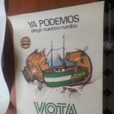 Carteles: GRAN CARTEL POLITICO POLTICA VOTA ANDALUCIA NUESTRA JUNTA DE ANDALUCIA 28 FEBRERO REFERENDUM 1980. Lote 46054472