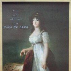 Carteles: CARTEL L'ART EN LES COL.LECCIONS DE LA CASA DE ALBA CENTRE CULTURAL LA CAIXA BARCELONA . Lote 46642612