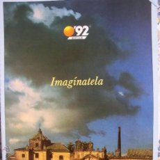Carteles: EXPO 92 IMAGÍNATELA CARTEL. Lote 45673857
