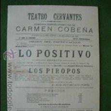 Carteles: CARTEL TEATRO CERVANTES 1903 CARMEN COBEÑA , LO POSITIVO. Lote 26725101