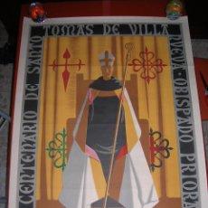 Carteles: CARTEL GRAN TAMAÑO: 92 X 68 CTMS.IV CENTENARIO DE SANTO TOMÁS DE VILLANUEVA.CIUDAD-REAL.1555-1955. Lote 48633028