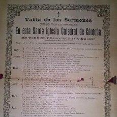 Carteles: TABLA DE LOS SERMONES QUE SE HAN DE PREDICAR EN LA CATEDRAL DE CORDOBA EN 1908. Lote 48951157