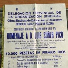 Carteles: GRAN CARTEL TIRO AL PICHON HOMENAJE A LUIS SUÑER PICO - ALCIRA 1965 - CAZA. Lote 49169554