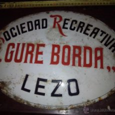 Carteles: CHAPA SOCIEDAD RECREATIVA GURE BORDA LEZO 1924. Lote 49199483