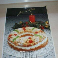 Carteles: CARTEL DE PASTELERIA TORTELL DE REIS - AGRA S.A. MASTERLINE CALIDAD Y SERVICIO. Lote 50293556