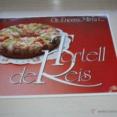Carteles: CARTEL DE PASTELERIA TORTELL DE REIS - AGRA S.A. MASTERLINE CALIDAD Y SERVICIO. Lote 50293568