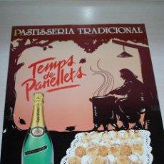Carteles: CARTEL DE PASTELERIA PASTISSERIA TRADICIONAL - PENELLETS - CAVA SEGURA VIUDAS. Lote 50293602