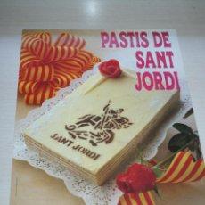 Carteles: CARTEL DE PASTELERIA PASTIS SANT JORDI - GREMI PROVINCIAL PASTISSERIA BARCELONA. Lote 50293638
