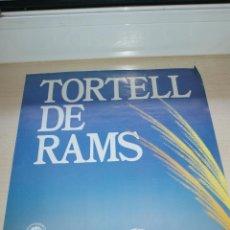 Carteles: CARTEL DE PASTELERIA TORTELL DE RAMS MOSA TRADICIO ARTESANA - GREMI PROVINCIAL PASTISSERIA BARCELONA. Lote 50293701