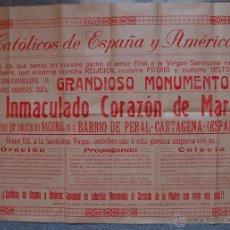 Carteles: RARÍSIMO POSTER-CARTEL COLECTA PARA CONSTRUIR EL MONUMENTO AL INMACULADO CORAZON DE MARIA, CARTAGENA. Lote 51138358