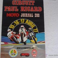 Carteles: CARTEL CIRCUIT PAUL RICARD MOTO JOURNAL 200 1977 42 X 63 CM. Lote 51204579