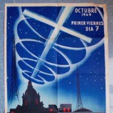 Carteles: EXTREMADAMENTA RARO CARTEL APOSTOLADO DE LA ORACION, APOSTOLADO RADIOFONICO!! OCTUBRE 1949. Lote 51237249