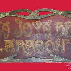 Carteles: LETRERO ROTULO PUBLICIDAD MODERNISTA 1900 TIENDA MERCADO LA JOYA DE ARAGON BARCELONA ZARAGOZA (7). Lote 51925675