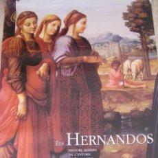 Carteles: CARTEL DE LA EXPOSICIÓN ELS HERNANDO LOS HERNANDOS EN VALENCIA. Lote 52158612