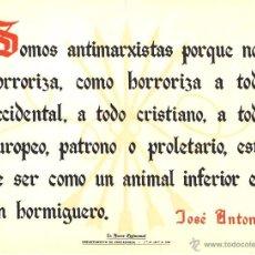 Carteles: CARTEL LA FRASE QUINCENAL 'SOMOS ANTIMARXISTAS...' JOSE ANTONIO. 1944. 32 X 25 CM. Lote 52391639