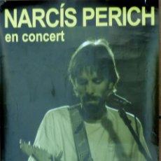 Carteles: NARCÍS PERICH - CARTEL PROMOCIONAL - CANÇÓ CATALANA - AÑO 2006. Lote 52466012