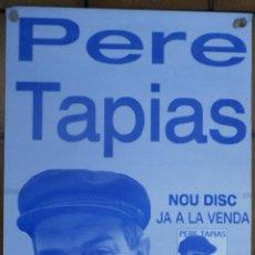 Carteles: PERE TAPIAS - CANÇO CATALANA - CARTEL PROMOCIONAL AÑO 2005. Lote 52466685
