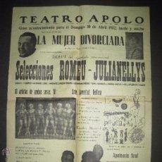 Carteles: CARTEL ESPECTACULOS- TEATRO APOLO VILANOVA I GELTRU -10 ABRIL 1932 - MIDE 31 X 43 CM.. Lote 52634087